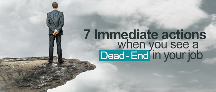 7-actions-when-see-dead-end-job