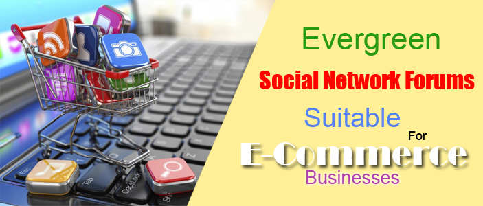 Social Network Forums Suitable For E-Commerce Businesses
